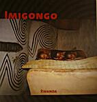Imigongo : Rwanda by Anne (pht) / Van Pee…