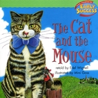The Cat and the Mouse (Early Success) by…
