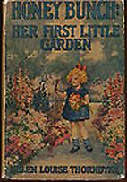 Honey Bunch Her First Little Garden by Helen…