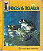 Frogs and Toads (Natural Science) by Jane…
