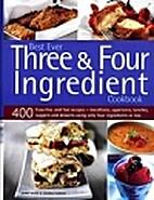 Best Ever Three & Four Ingredient Cookbook…