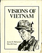Visions of Vietnam by Max D. Crace