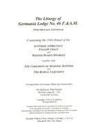The Liturgy of Germania Lodge No. 46 F. & A.…