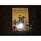 The Cavalryman by Harold Sinclair