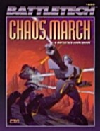 Chaos March: A Battletech Sourcebook by…