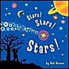 Stars! Stars! Stars! by Bob Barner