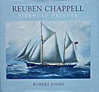 Reuben Chappell: The Life and Work of a…
