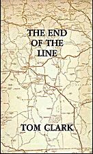 The End of the Line by Tom Clark