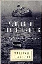 Perils of the Atlantic: Steamship Disasters,…