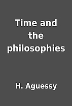 Time and the philosophies by H. Aguessy