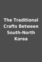 The Traditional Crafts Between South-North…