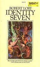 Identity Seven by Robert Lory