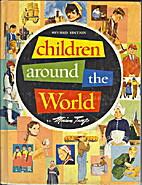 Children Around the World by Miriam Troop
