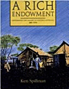 Rich Endowment: Govt Min by Ken Spillman