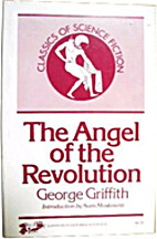 The Angel of the Revolution a Tale of the…