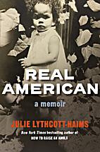 Real American: A Memoir by Julie…