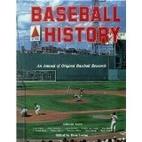 Baseball History: An Annual of Original…