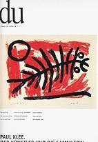 Paul Klee. Der Künstler und die Sammlerin…