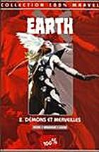 Earth X, tome 2 : Démons et…