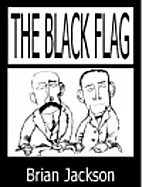 The Black Flag: A Look Back at the Strange…