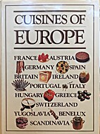 Cuisines of Europe by Tony Schmaeling
