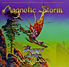 Magnetic Storms - The Successor to Views by…
