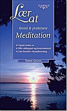 Lær At Forstå & Praktisere Meditation by…