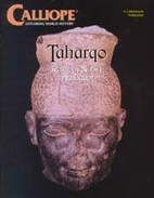 Calliope: Taharqo: Ruler of Nubia and Egypt…