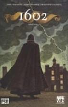 1602, Vol 1 #1 by Neil Gaiman