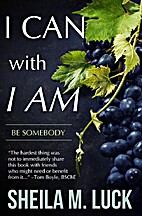 I Can With I AM: Be Somebody by Sheila M.…