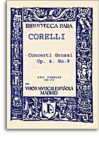 Concerti Grossi, Op.6 No.9 in F by Arcangelo…