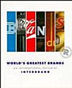 The World's Greatest Brands by Interbrand