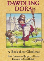 Dawdling Dora: A Book About Obedience…