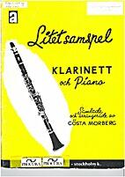 Litet samspel (Klarinet och piano) by Gösta…