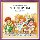 A Children's Book About Interrupting by Joy…