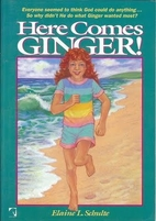 Here Comes Ginger (Ginger Series) by Elaine…