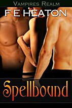 Spellbound (Vampires Realm #3.1) by F.E.…