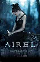 Airel: The Awakening by Aaron Patterson
