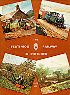 The Ffestiniog Railway in Pictures