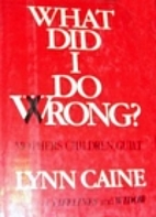 What Did I Do Wrong?: Mothers, Children,…