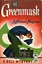 Greenmask by J. Jefferson Farjeon