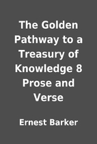 The Golden Pathway to a Treasury of…