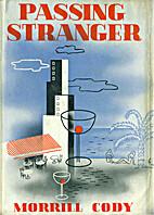 Passing Stranger by Morrill Cody