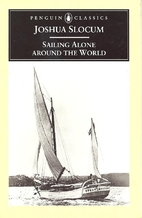 Sailing Alone Around the World by Joshua…