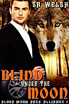 Blind Under the Moon (Blood Moon Pack…