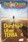 Dursttod über Terra : Science-Fiction-Roman - Kurt Brand
