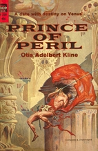 Prince of peril by Otis Adelbert Kline