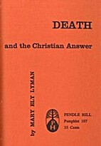 Death and the Christian answer by Mary Ely…