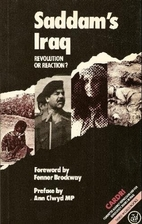 Saddam's Iraq: Revolution or Reaction? by…