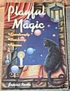 Playful Magic by Janina Renee